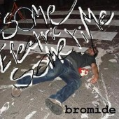 Bromide - Some Electric Sometime