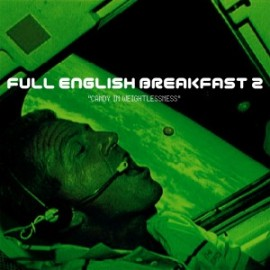 Full English Breakfast - Candy In Weightlessness-2012