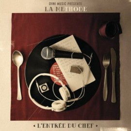 La Methode - L'Entree du Chef