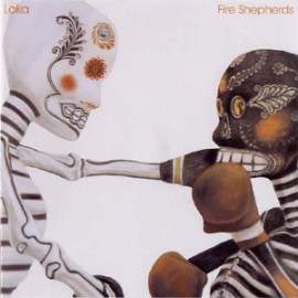 Loka - Fire Shepherds-2005