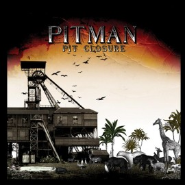 Pitman - Pitclosure - Son Records - 2004