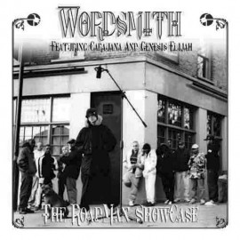 Wordsmith Featuring Caruana* And Genesis Elijah - The Roadman Showcase-2005